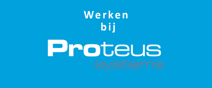 Vacatures Proteus Systems Waardenburg